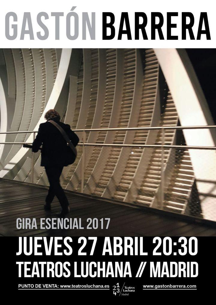 Gastón Barrera @ Teatros Luchana - Madrid, Spain