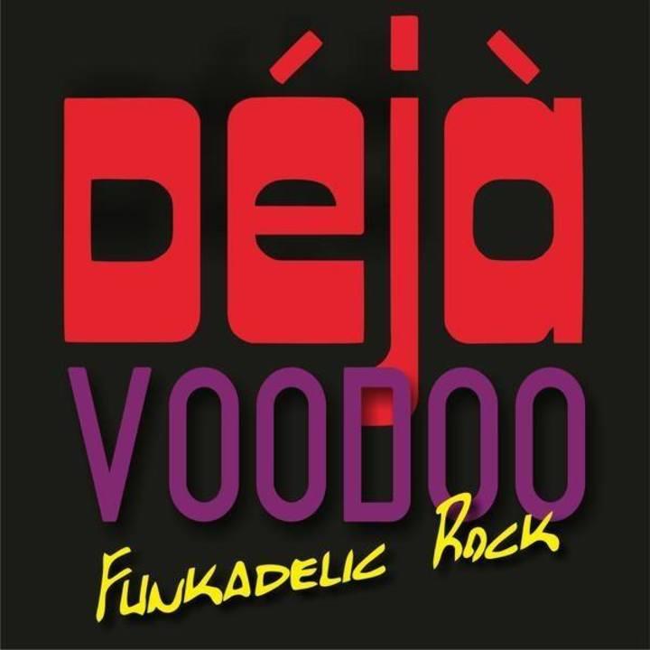 Deja Voodoo Tour Dates