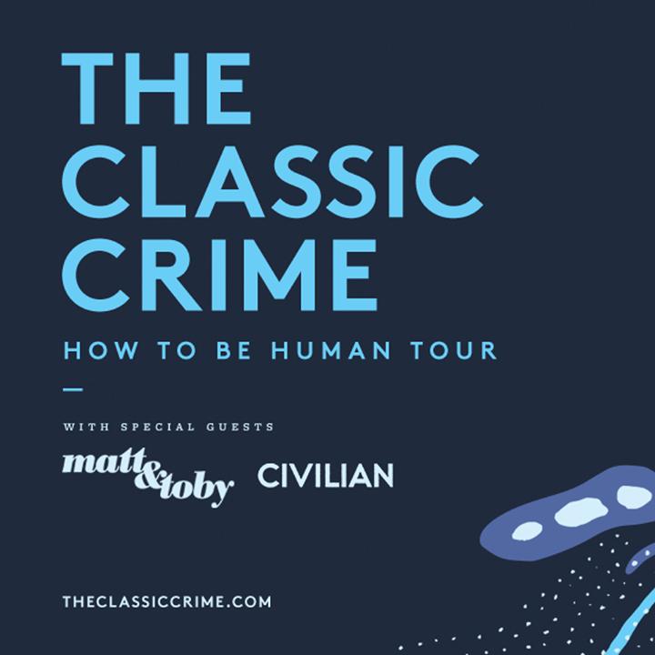 The Classic Crime Tour Dates