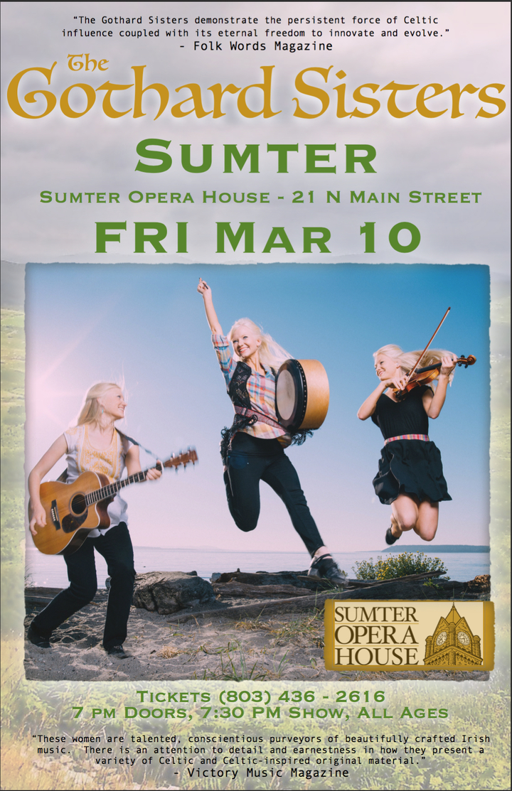 The Gothard Sisters @ Sumter Opera House - Sumter, SC
