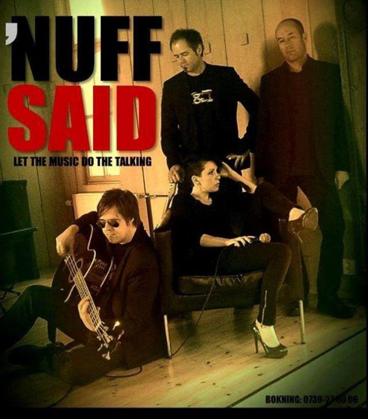 Nuff Said Tour Dates