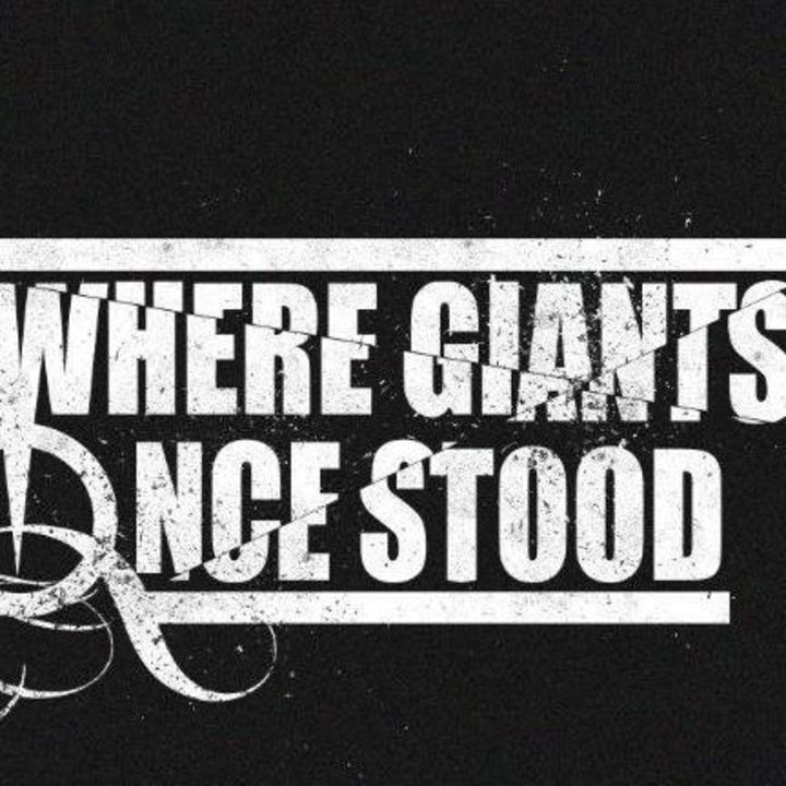 Where Giants Once Stood Tour Dates