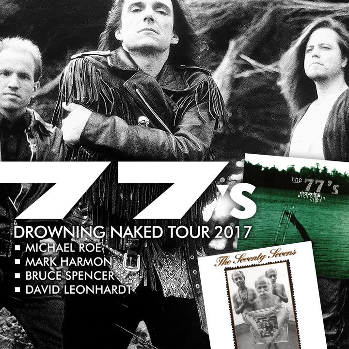 The 77s Tour Dates