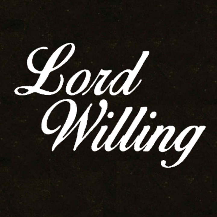 Lord Willing Tour Dates