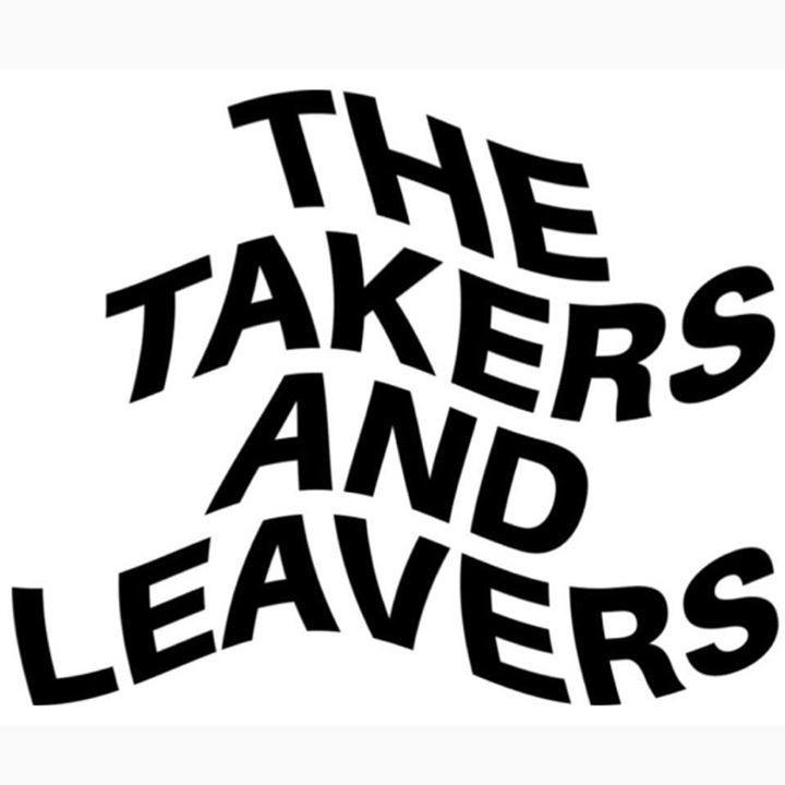 The Takers and Leavers Tour Dates