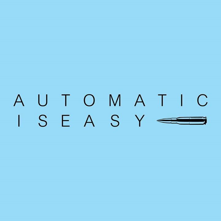 Automatic is Easy Tour Dates