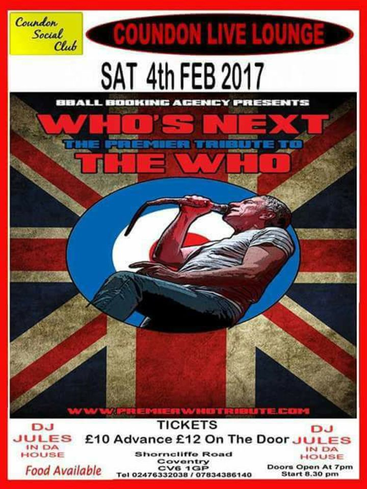 Who's Next - Europe's  #1 Tribute to The Who @ Coundon Club - Coventry, United Kingdom