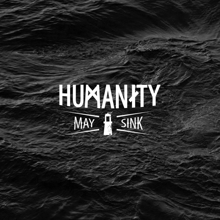 Humanity May Sink Tour Dates