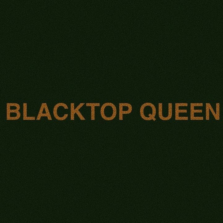 BLACKTOP QUEEN Tour Dates