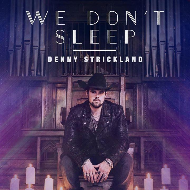 Denny Strickland Tour Dates