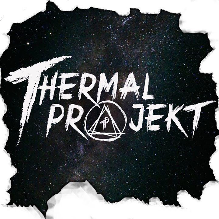 Thermal Projekt Tour Dates