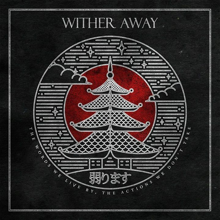 Wither Away Tour Dates