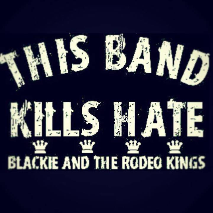 Blackie and the Rodeo Kings - KINGS and KINGS Tour Dates