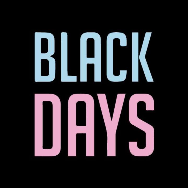 black days Tour Dates