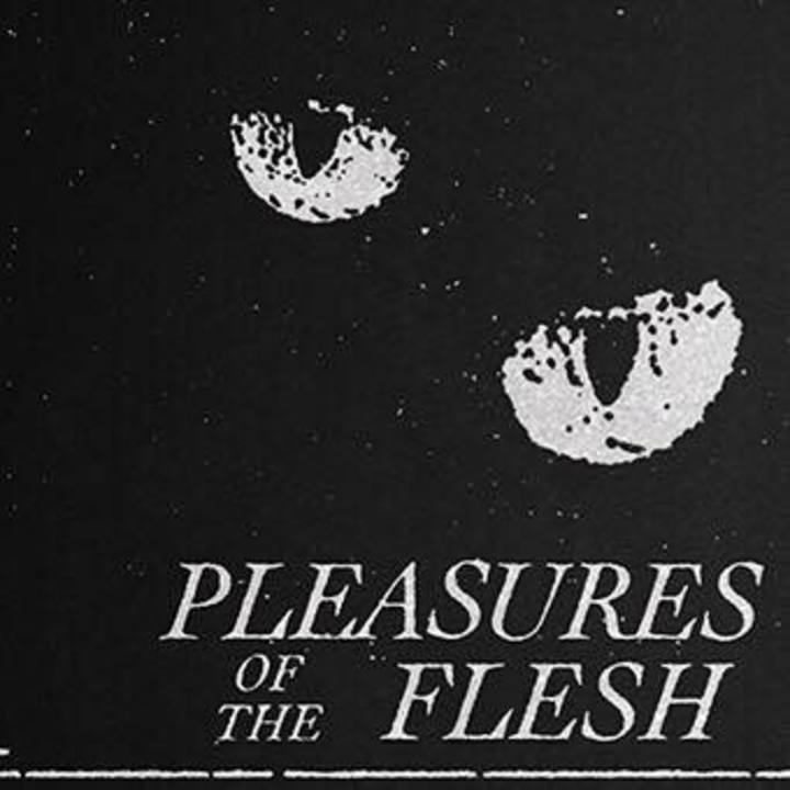 Pleasures of the Flesh Tour Dates