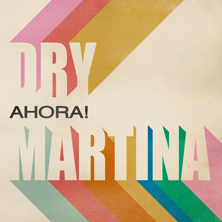 Dry Martina Tour Dates