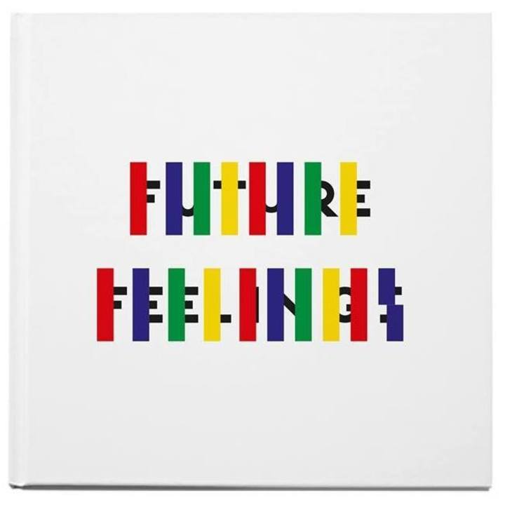 Future Feelings Tour Dates