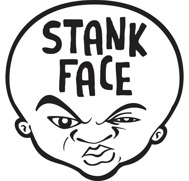 Stank Face Records Tour Dates
