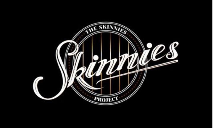 The Skinnies Tour Dates