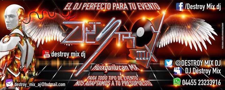 Destroy mix DJ @ San Juan Yautepec - Huixquilucan, Mexico
