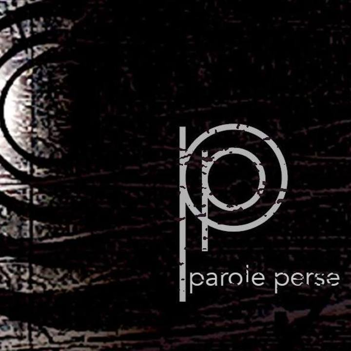 PAROLE PERSE Tour Dates