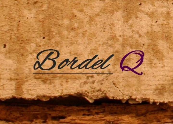 Bordel Q Tour Dates
