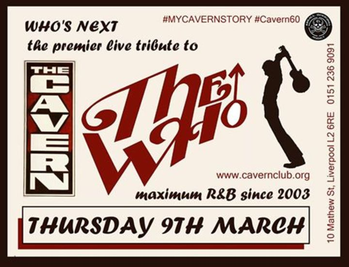 Who's Next - Europe's  #1 Tribute to The Who @ The Cavern - Merseyside, United Kingdom