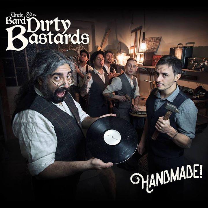 Uncle Bard & The Dirty Bastards @ Area Feste - Cismon Del Grappa, Italy
