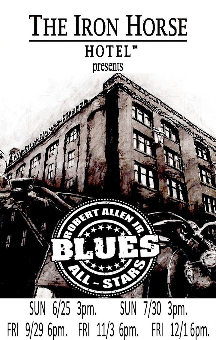 Robert Allen Jr. Band @ Iron Horse Hotel 6-8pm - Milwaukee, WI