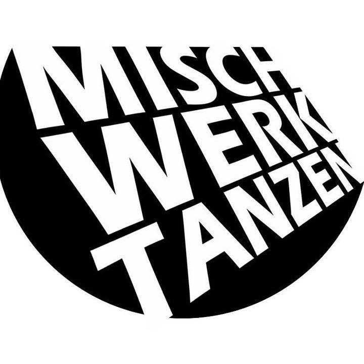 Mischwerktanzen (Fan Site) Tour Dates