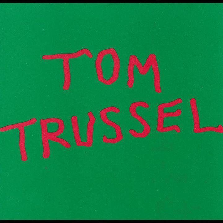 Tom Trussel Tour Dates