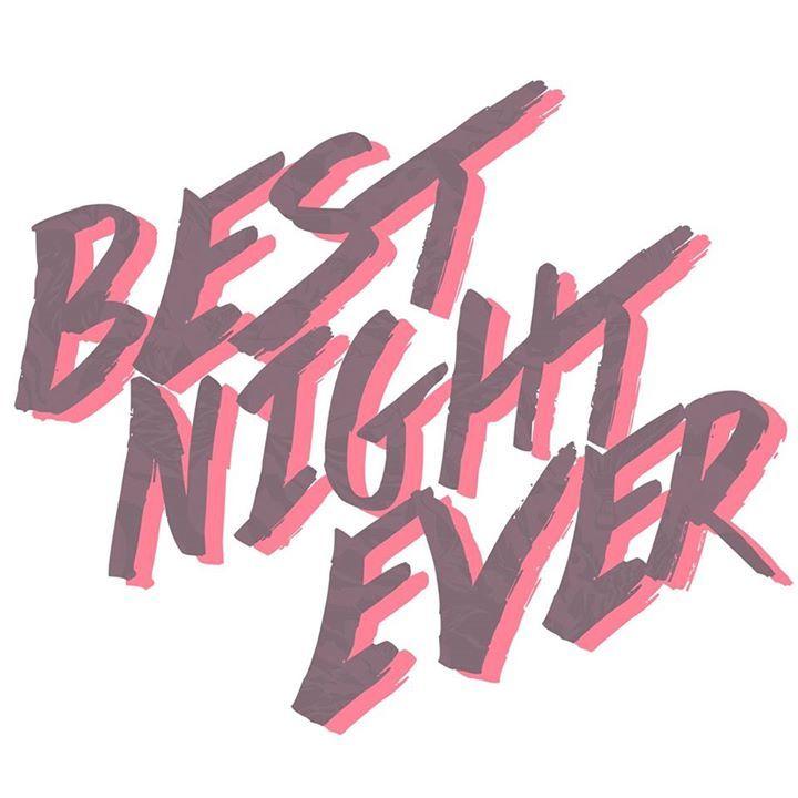 Best Night Ever Tour Dates