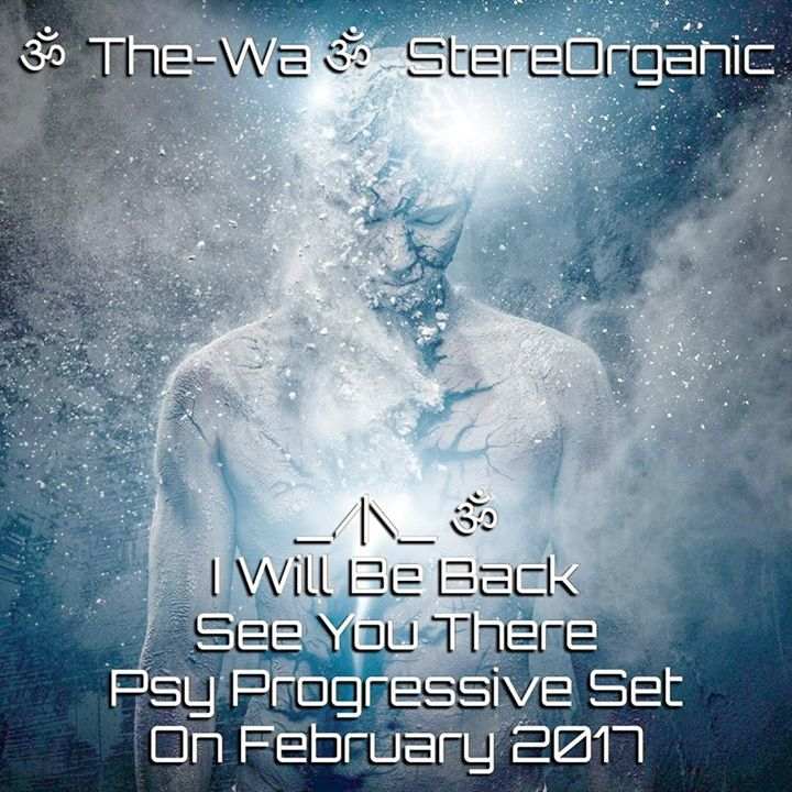 ૐThe-Waૐ StereOrganic Tour Dates