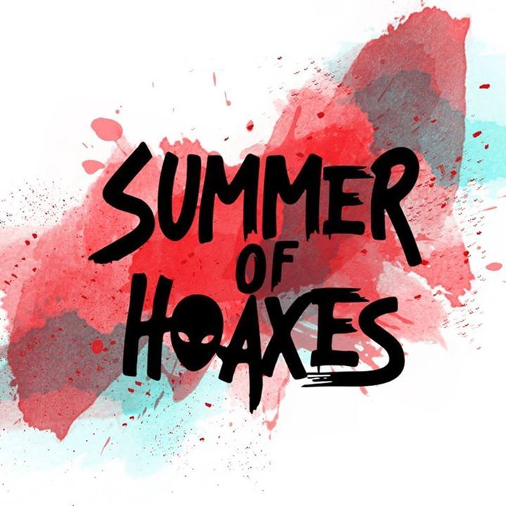 Summer Of Hoaxes Tour Dates