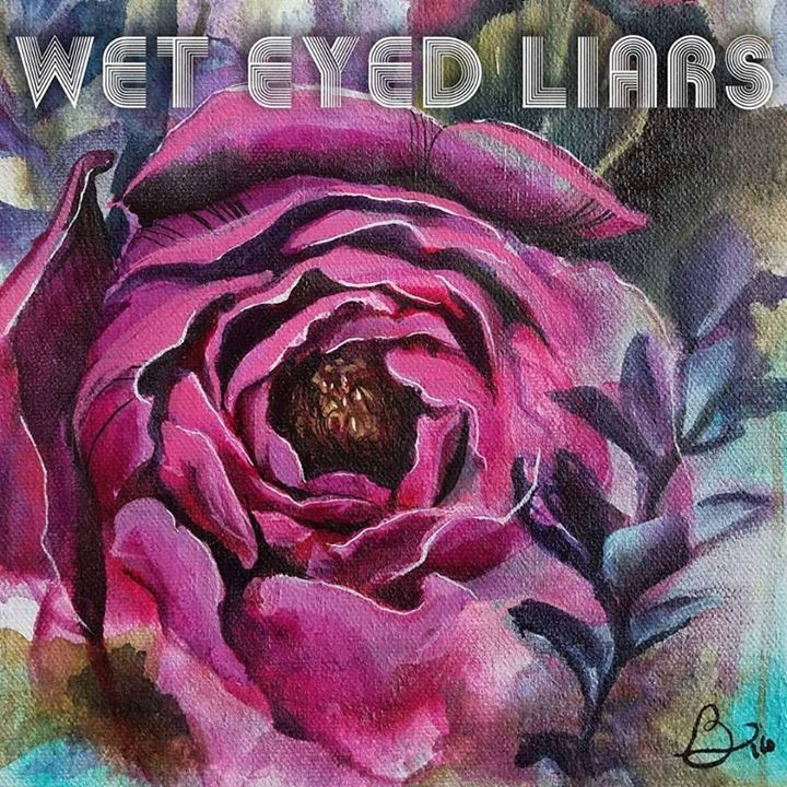 Wet Eyed Liars Tour Dates