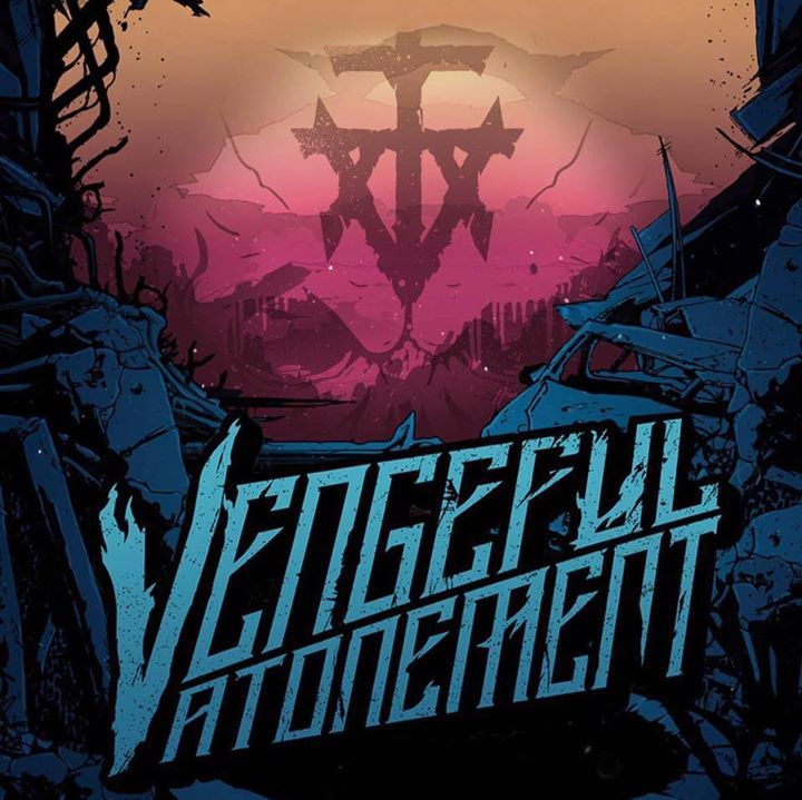 Vengeful Atonement Tour Dates