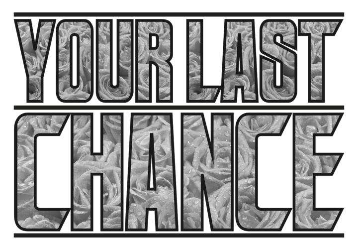 your last chance Tour Dates