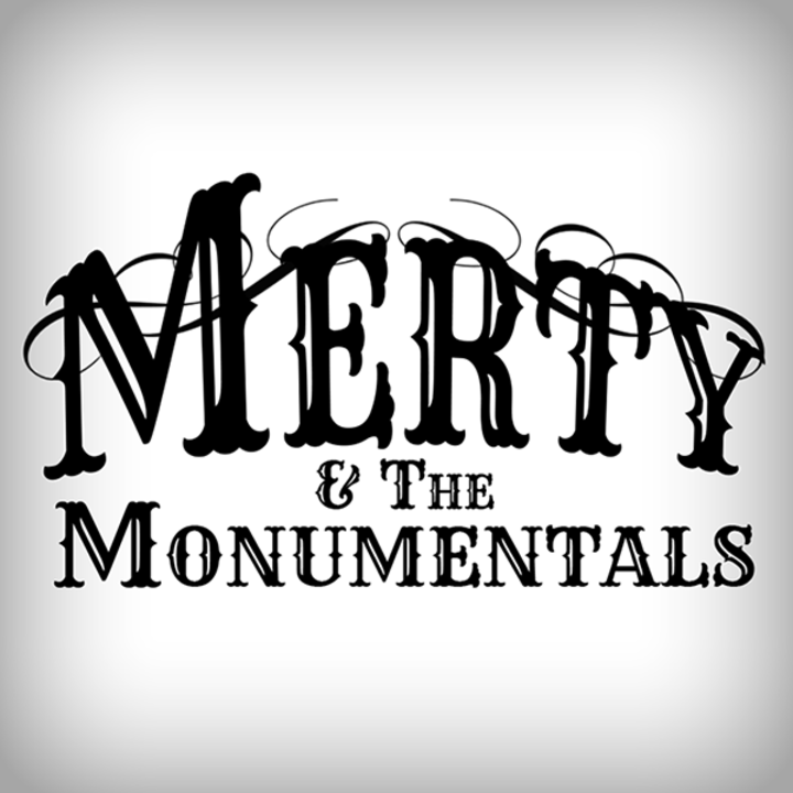 Merty and the Monumentals Tour Dates