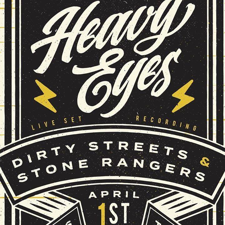 The Heavy Eyes Tour Dates
