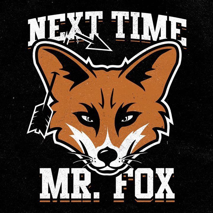 Next Time Mr. Fox Tour Dates