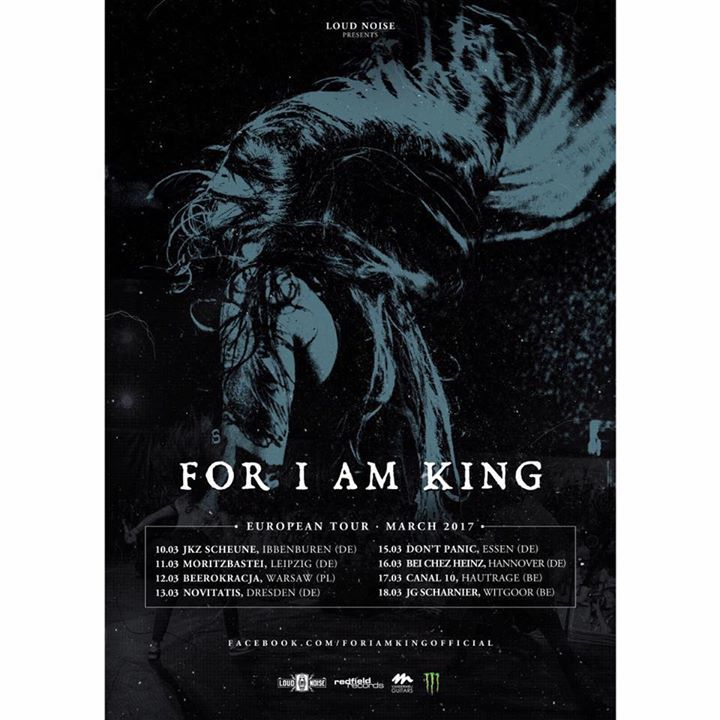 For I Am King Tour Dates
