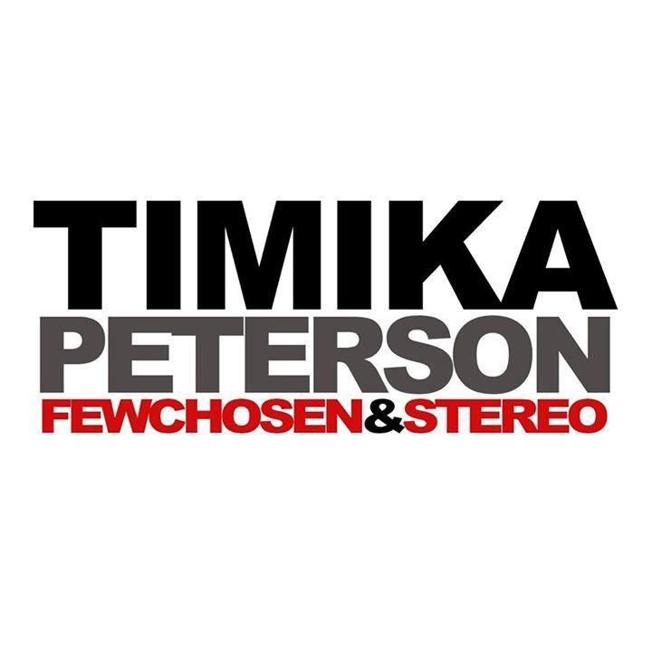 Timika Peterson, The Few Chosen & Stereo Tour Dates