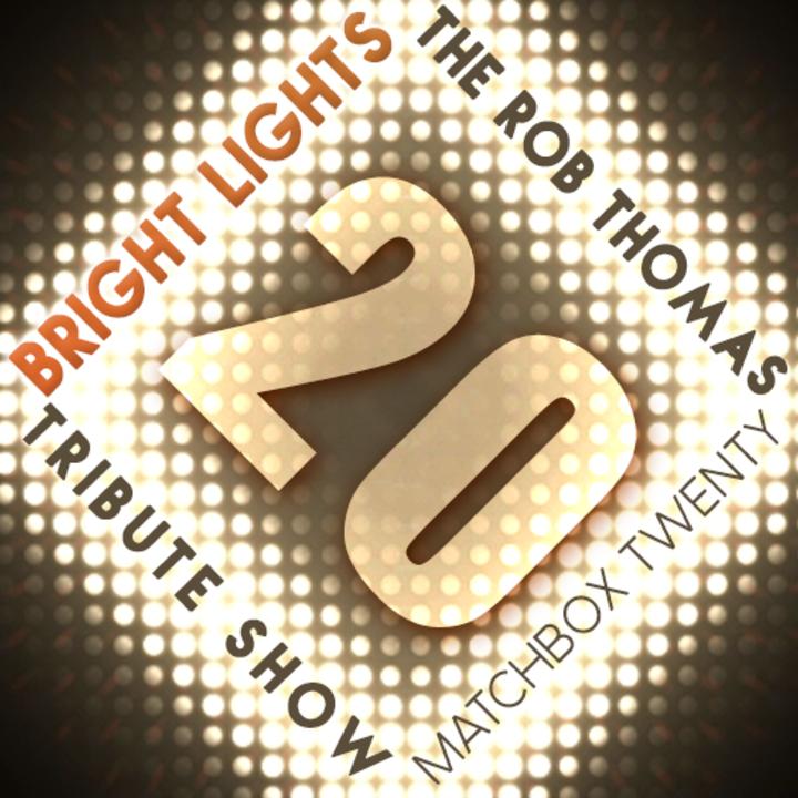 Bright Lights Matchbox Twenty Tribute Show Tour Dates