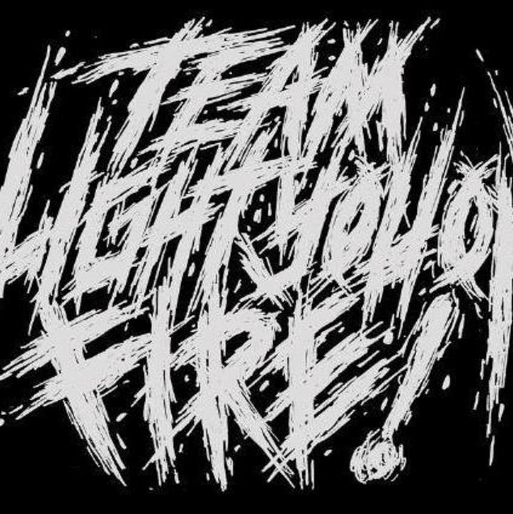 Team Light You On Fire! Tour Dates