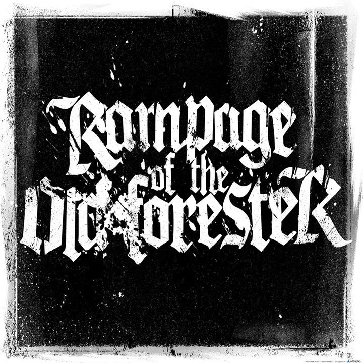 Rampage Of The Old Forester Tour Dates
