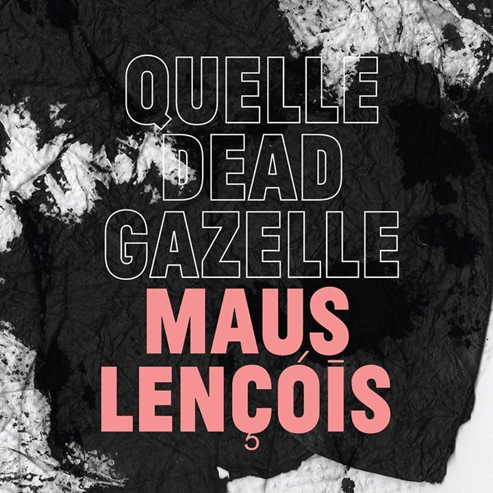 Quelle Dead Gazelle Tour Dates