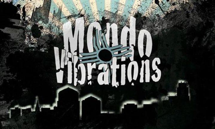 Mondo Vibrations Tour Dates