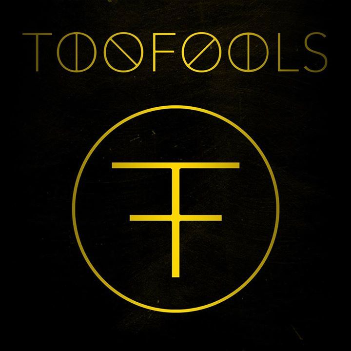 TooFools Tour Dates