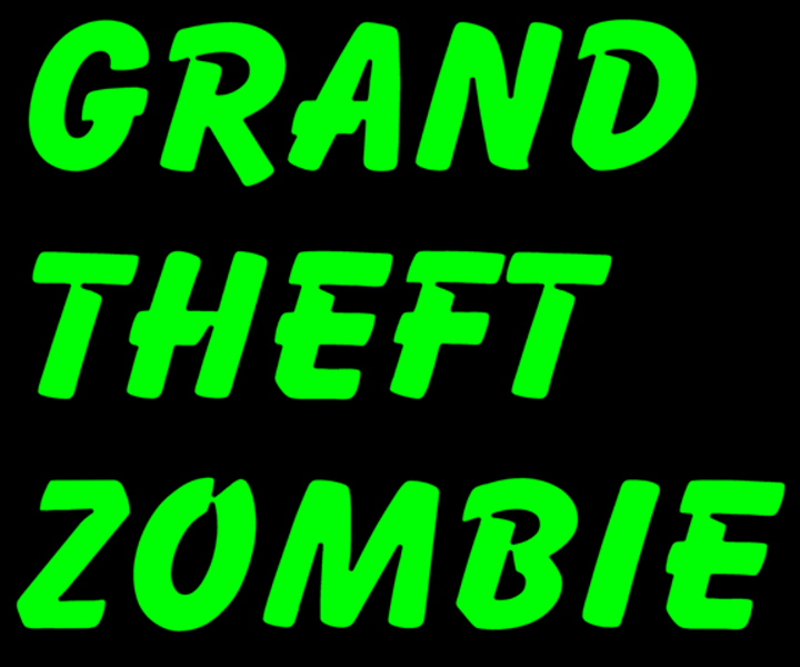 Grand Theft Zombie Tour Dates
