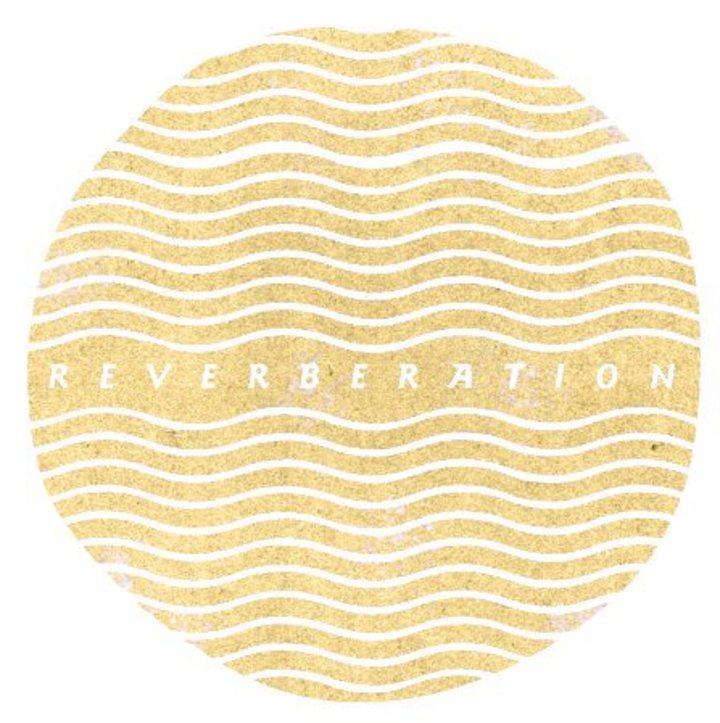 Reverberation Tour Dates